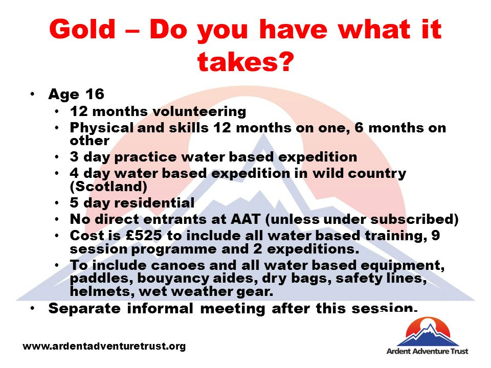 Gold – Do you have what it takes.