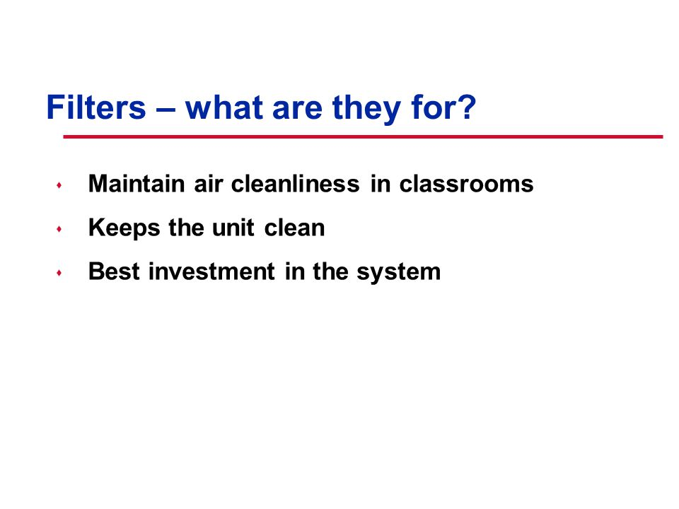 © American Standard Inc. Filters – what are they for.