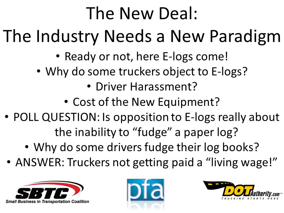The New Deal: The Industry Needs a New Paradigm Ready or not, here E-logs come.
