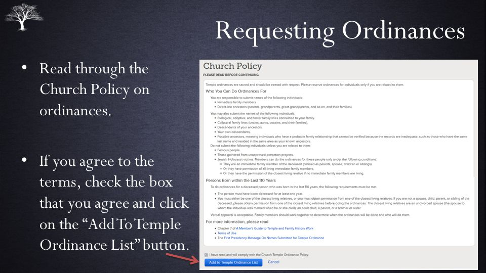 Requesting Ordinances Read through the Church Policy on ordinances.