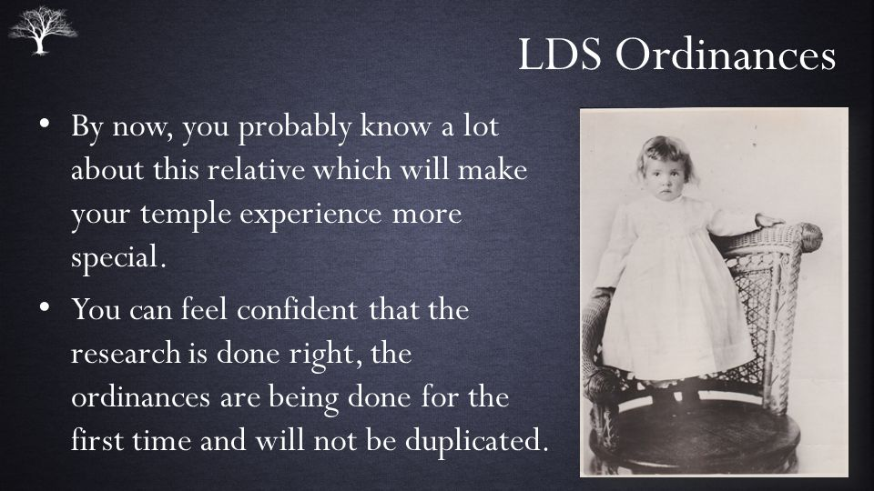 LDS Ordinances By now, you probably know a lot about this relative which will make your temple experience more special.