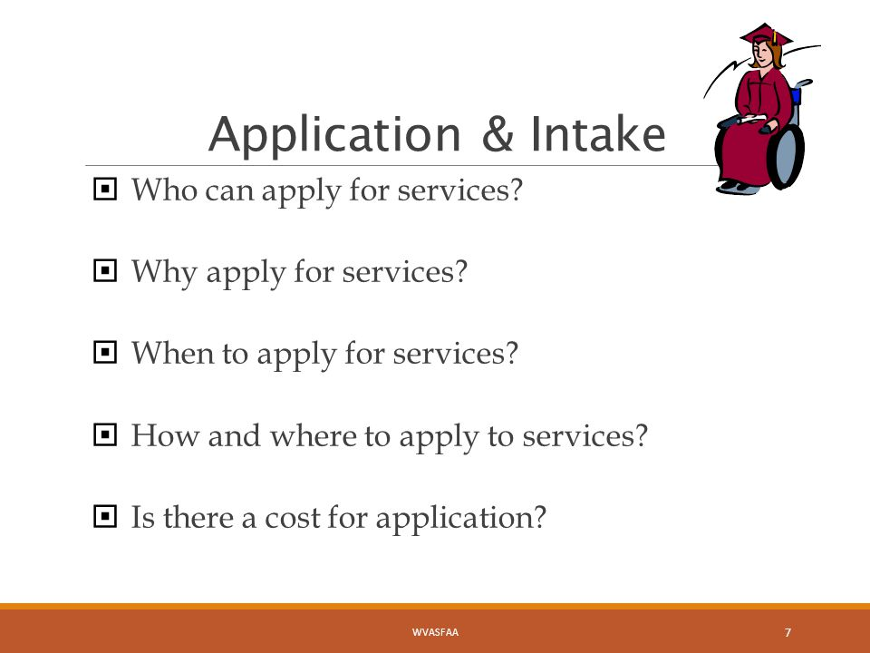 Application & Intake  Who can apply for services.