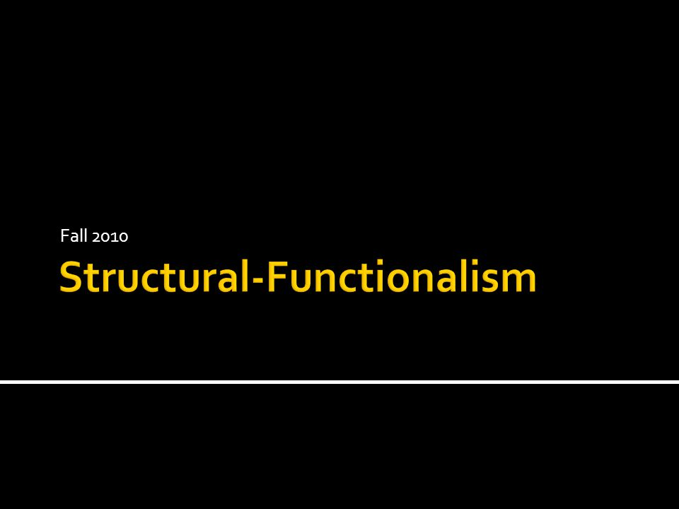  Everything as functional  There are other reasons practices can survive  Naïve about cohesion as necessary  Unclear concept of system survival (or thriving)  How much.