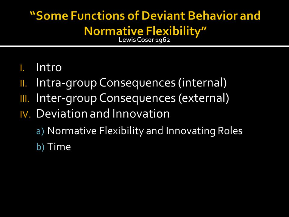 I.Intro II. Intra-group Consequences (internal) III.