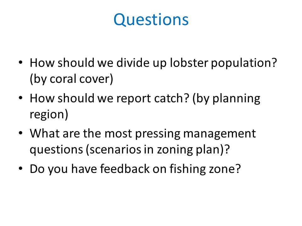 Questions How should we divide up lobster population.