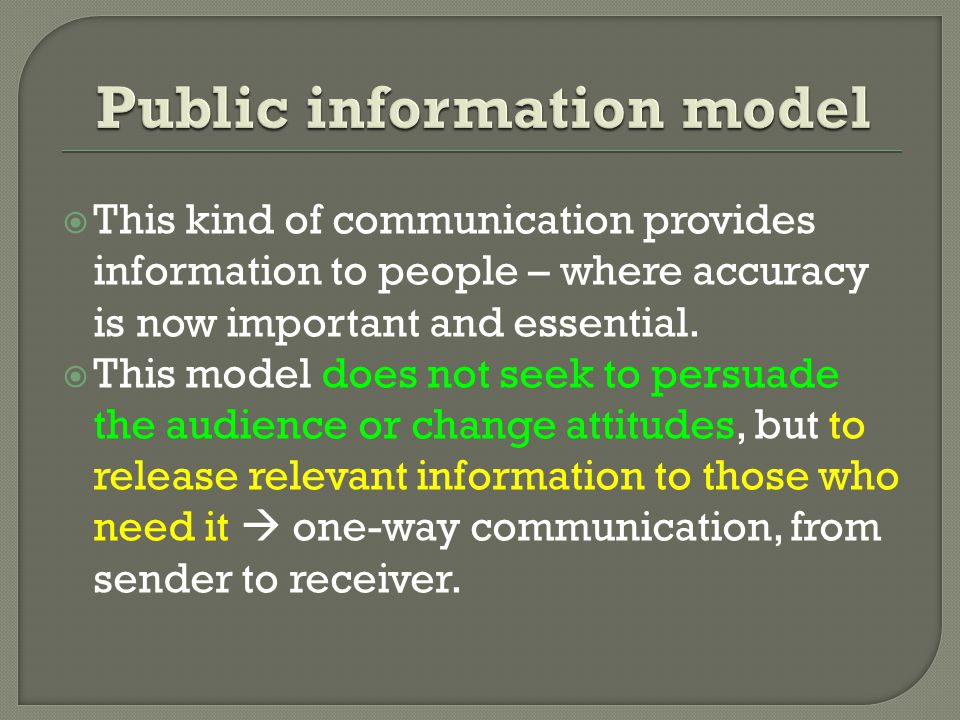  This kind of communication provides information to people – where accuracy is now important and essential.