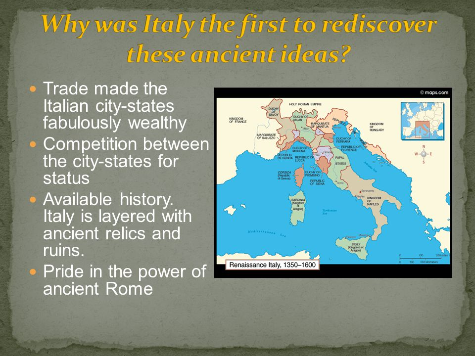 Trade made the Italian city-states fabulously wealthy Competition between the city-states for status Available history.