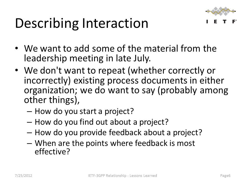 Describing Interaction We want to add some of the material from the leadership meeting in late July.