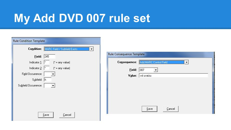 My Add DVD 007 rule set