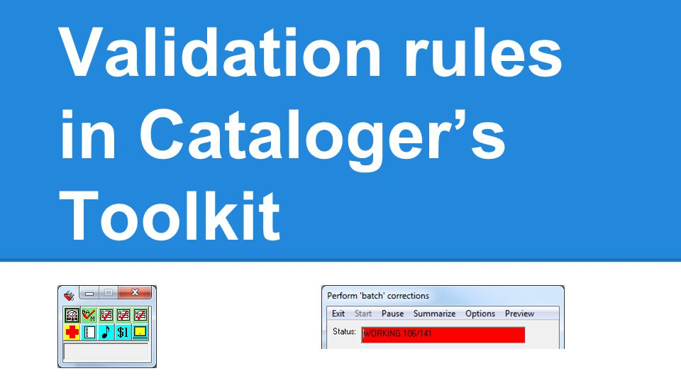 Validation rules in Cataloger's Toolkit
