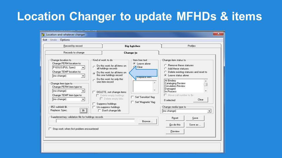 Location Changer to update MFHDs & items