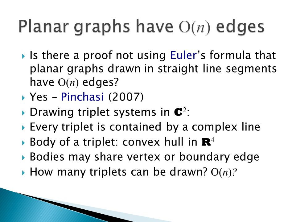  Is there a proof not using Euler's formula that planar graphs drawn in straight line segments have O(n) edges.