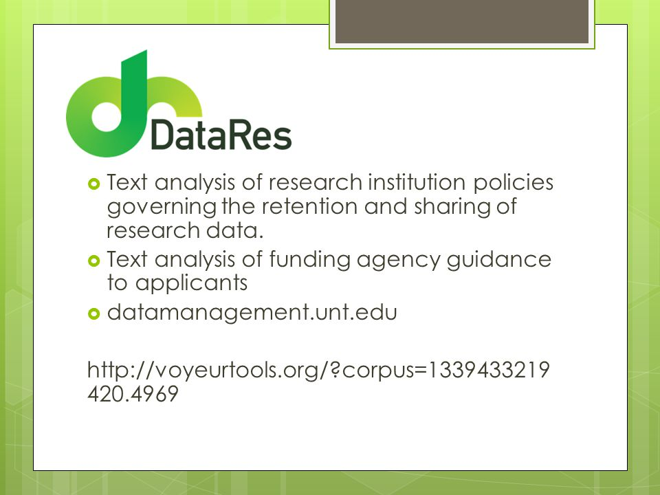  Text analysis of research institution policies governing the retention and sharing of research data.
