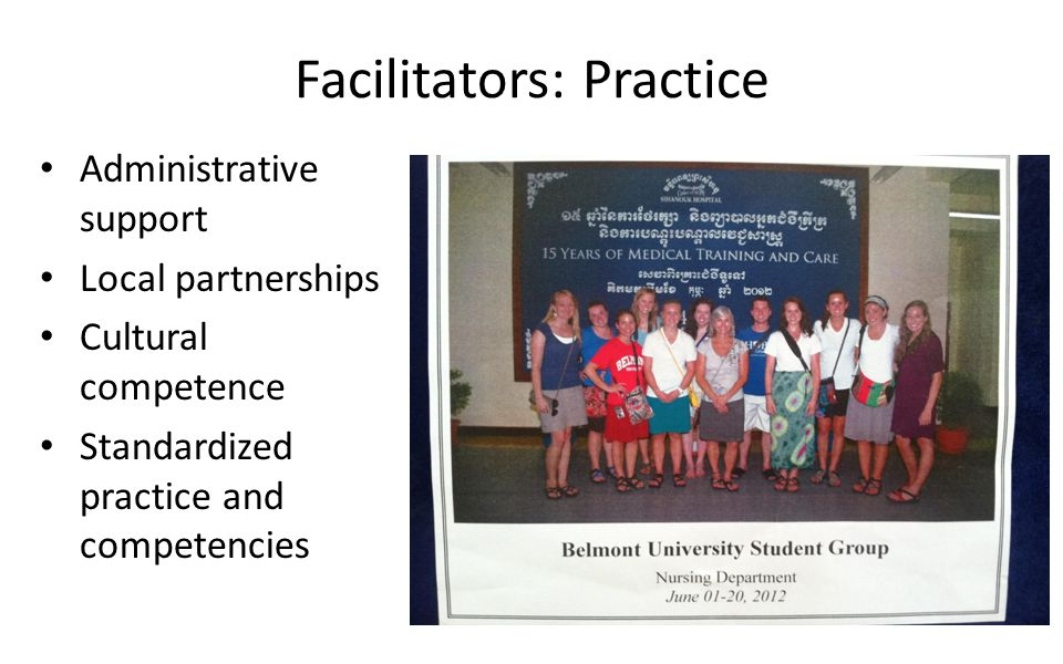 Facilitators: Practice Administrative support Local partnerships Cultural competence Standardized practice and competencies