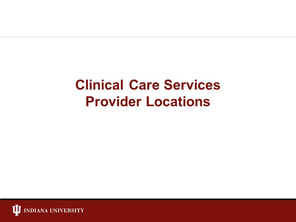 Clinical Care Services Provider Locations