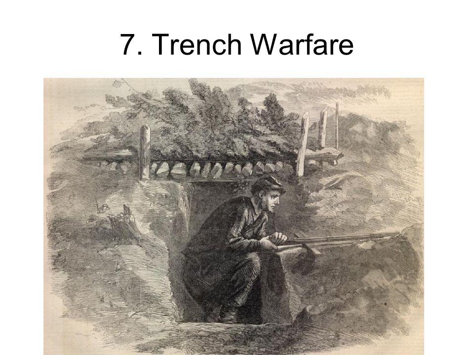 7. Trench Warfare