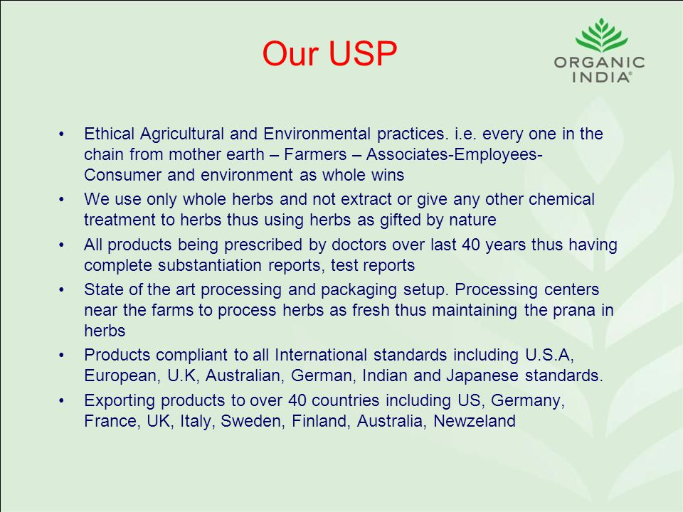 Our USP Ethical Agricultural and Environmental practices.
