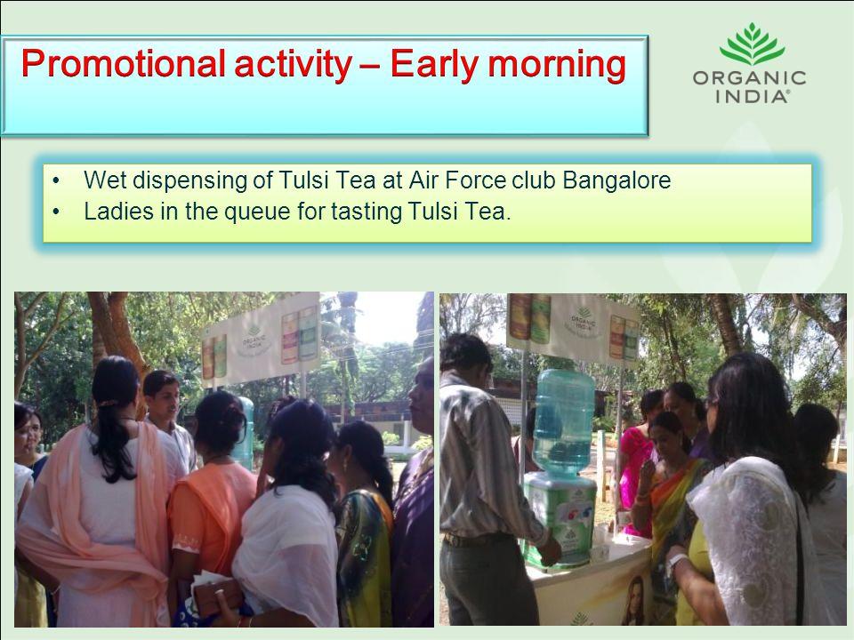 Wet dispensing of Tulsi Tea at Air Force club Bangalore Ladies in the queue for tasting Tulsi Tea.