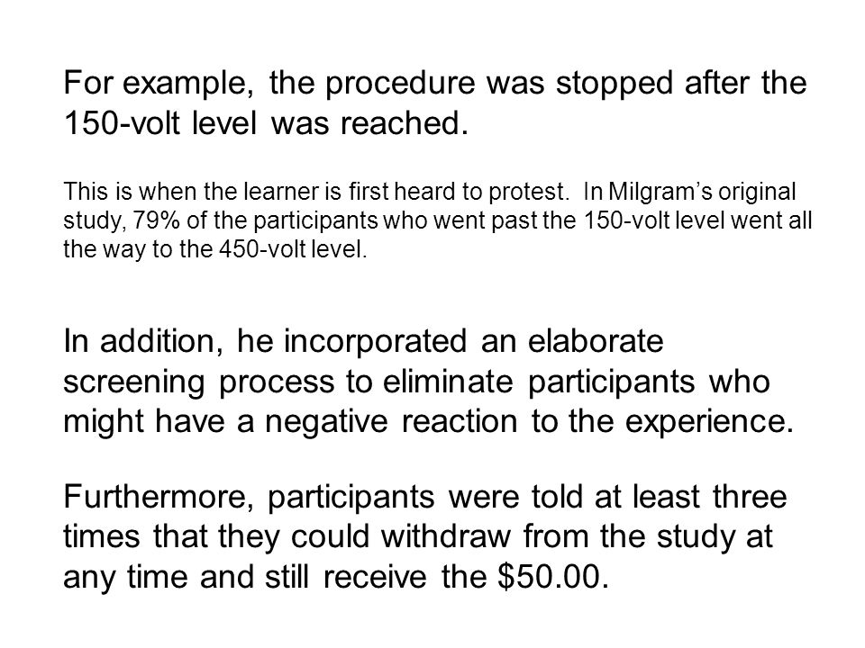 For example, the procedure was stopped after the 150-volt level was reached.