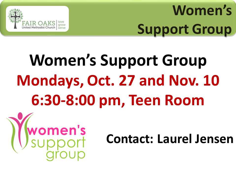 Women's Support Group Women's Support Group Women's Support Group Mondays, Oct.