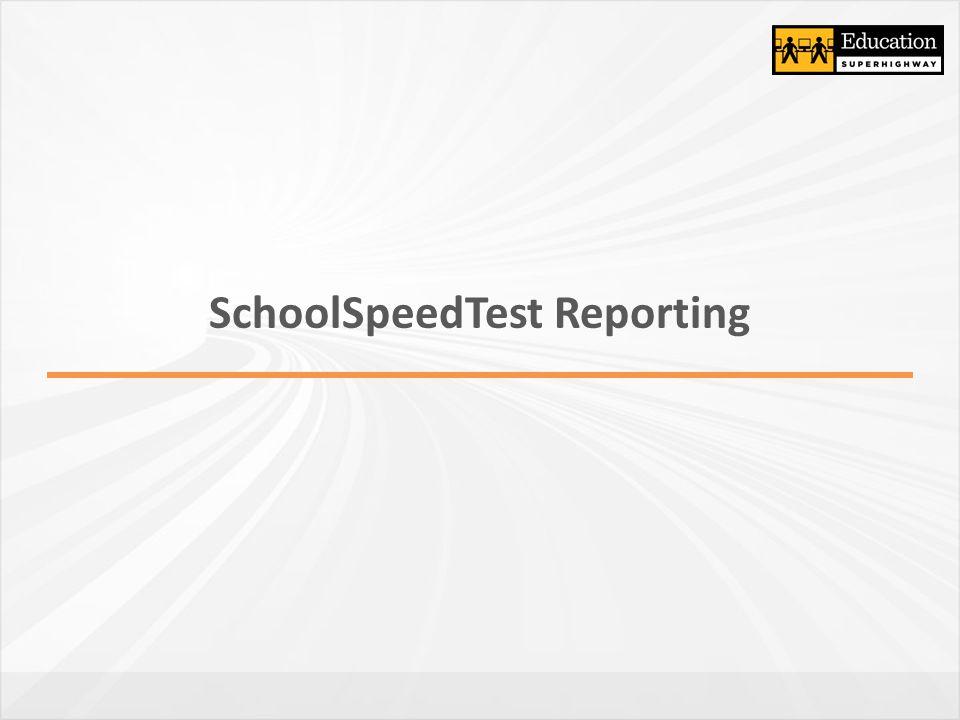 SchoolSpeedTest Reporting