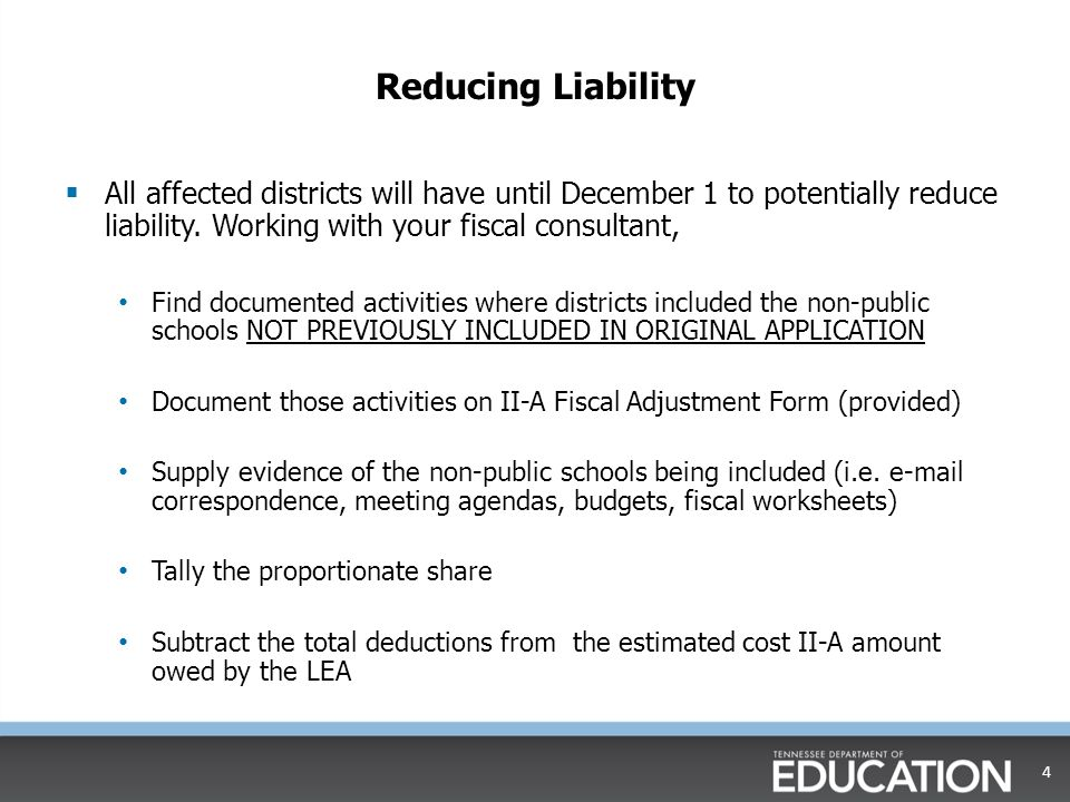 Reducing Liability  All affected districts will have until December 1 to potentially reduce liability.