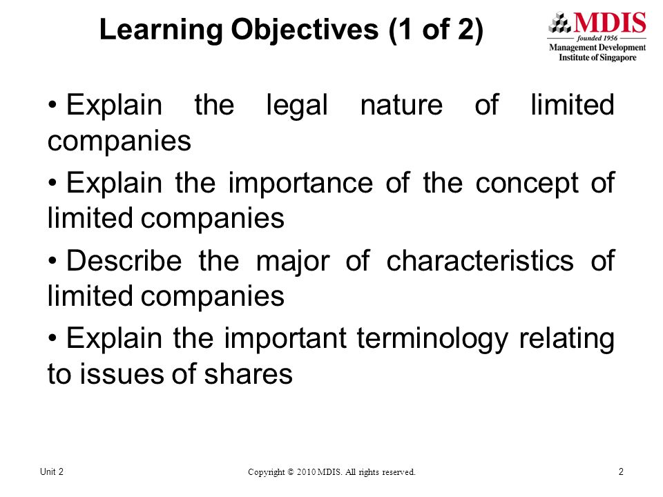 Learning Objectives (1 of 2) Explain the legal nature of limited companies Explain the importance of the concept of limited companies Describe the maj