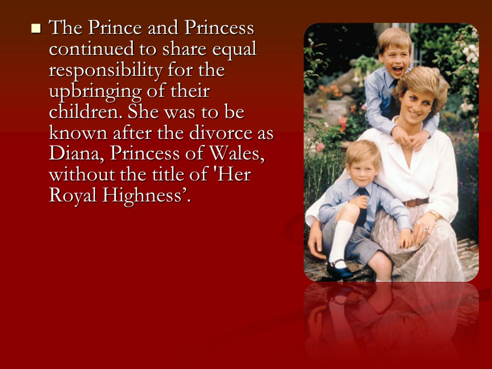 In December 1992 it was announced that The Prince and Princess of Wales had agreed to part.