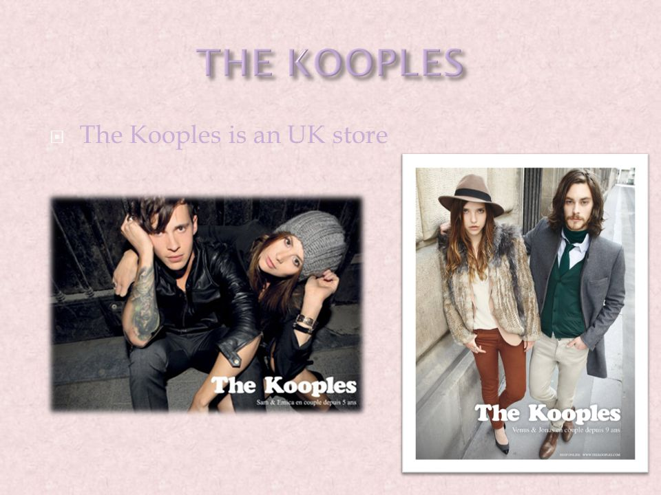  The Kooples is an UK store