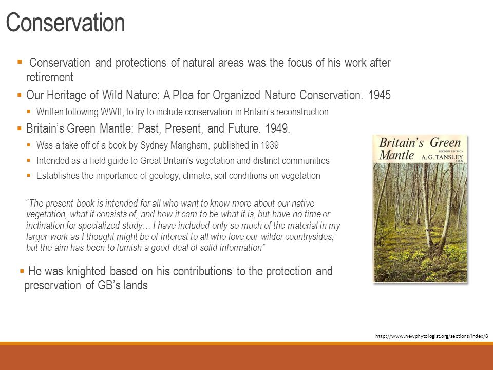 Conservation  Conservation and protections of natural areas was the focus of his work after retirement  Our Heritage of Wild Nature: A Plea for Organized Nature Conservation.