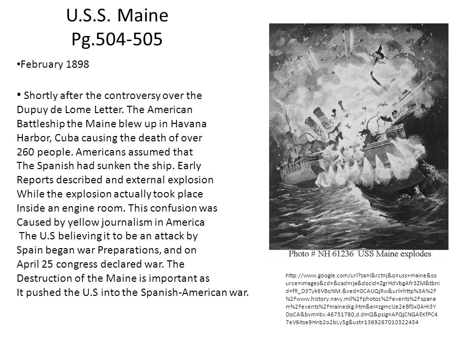 U.S.S.Maine Pg.504-505 February 1898 Shortly after the controversy over the Dupuy de Lome Letter.