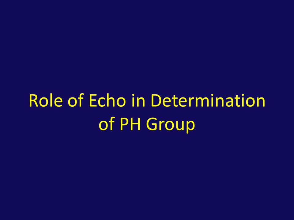 Role of Echo in Determination of PH Group