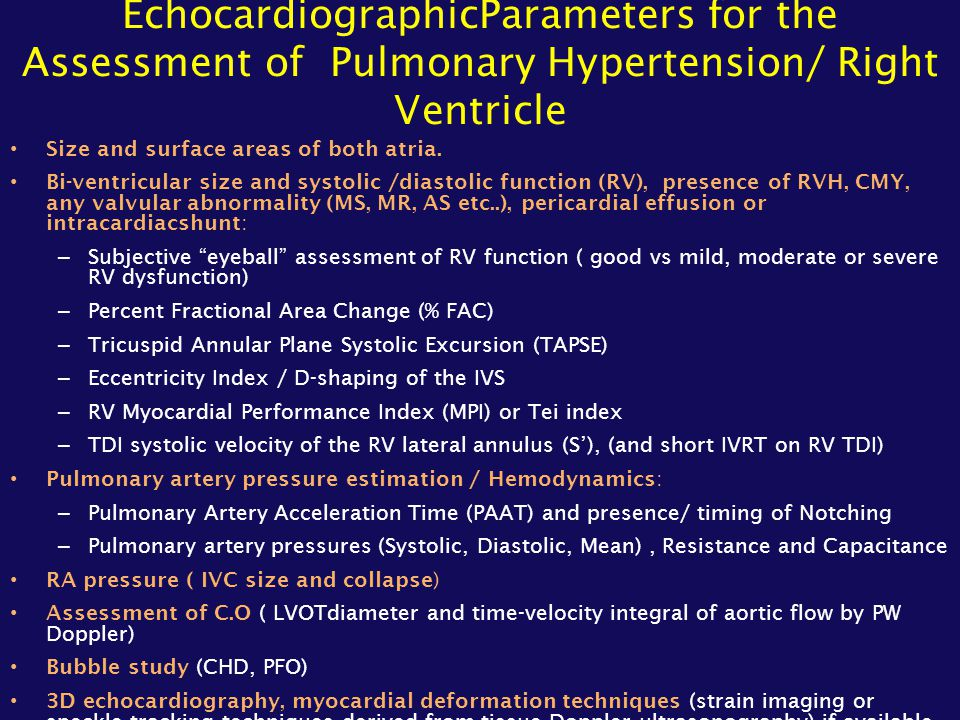 EchocardiographicParameters for the Assessment of Pulmonary Hypertension/ Right Ventricle Size and surface areas of both atria. Bi-ventricular size an