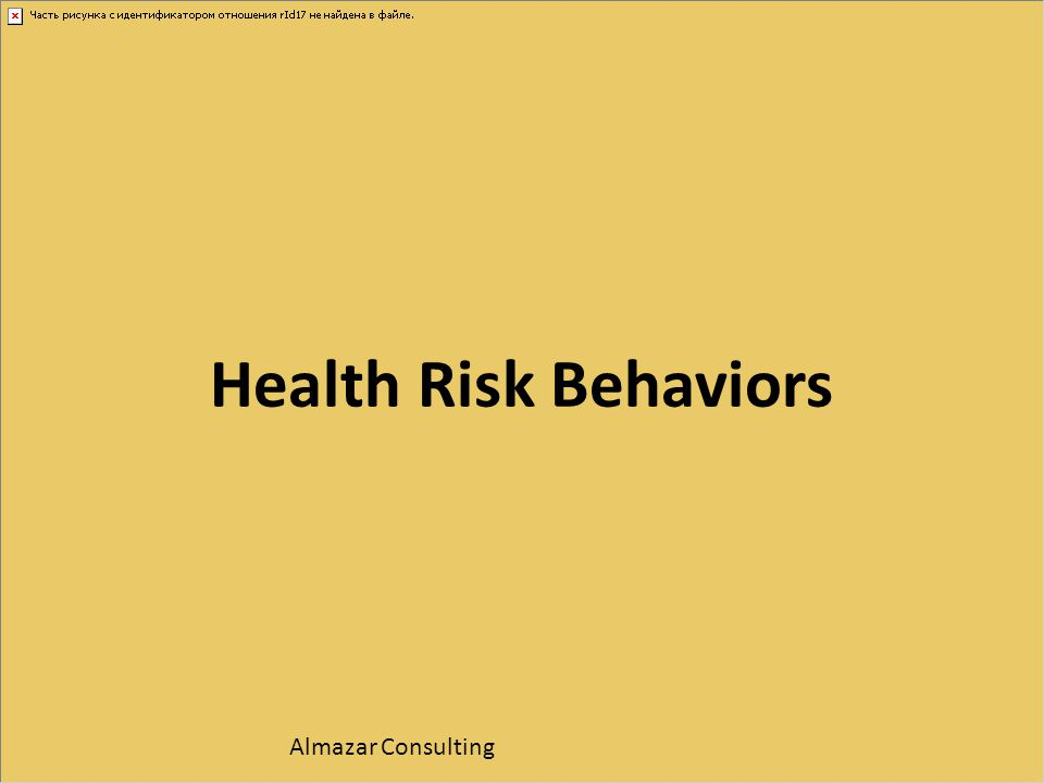Health Risk Behaviors Almazar Consulting