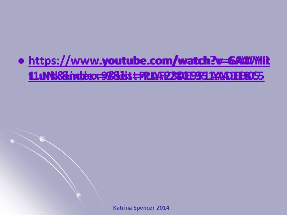Katrina Spencer 2014 https://www.youtube.com/watch?v=6AWYIi t1uNk&index=9&list=PLAF280E951AADEBC5 https://www.youtube.com/watch?v=6AWYIi t1uNk&index=9&list=PLAF280E951AADEBC5 https://www.youtube.com/watch?v=6AWYIit 1uNk&index=9&list=PLAF280E951AADEBC5 https://www.youtube.com/watch?v=6AWYIit 1uNk&index=9&list=PLAF280E951AADEBC5