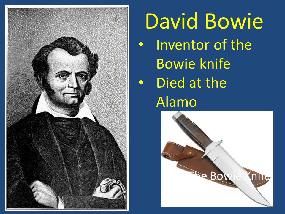 Inventor of the Bowie knife Died at the Alamo The Bowie Knife