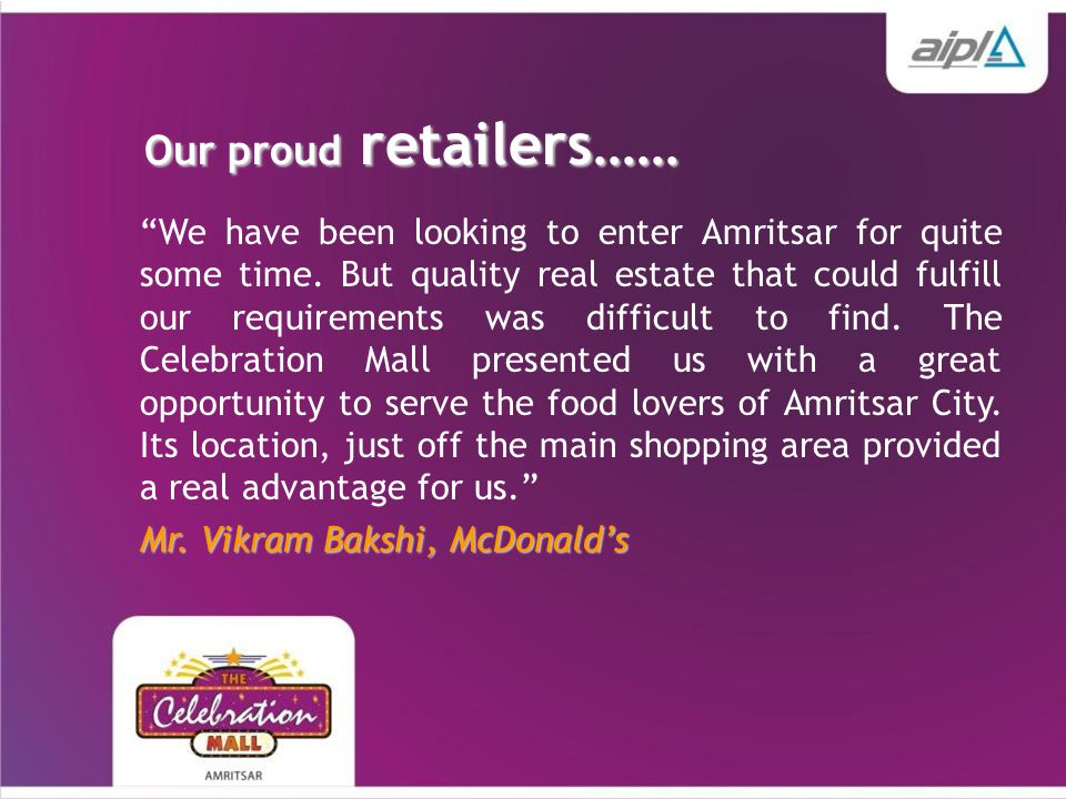 Our proud retailers…… We have been looking to enter Amritsar for quite some time.