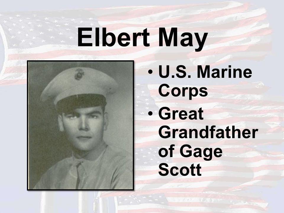 Elbert May U.S. Marine Corps Great Grandfather of Gage Scott