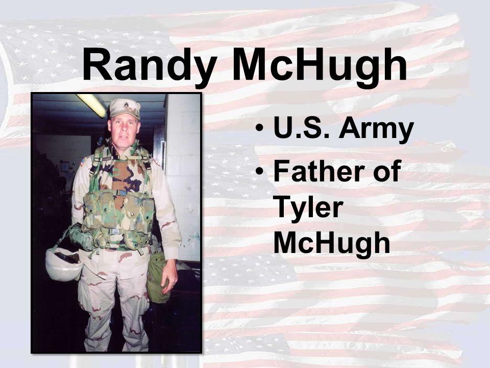 Randy McHugh U.S. Army Father of Tyler McHugh