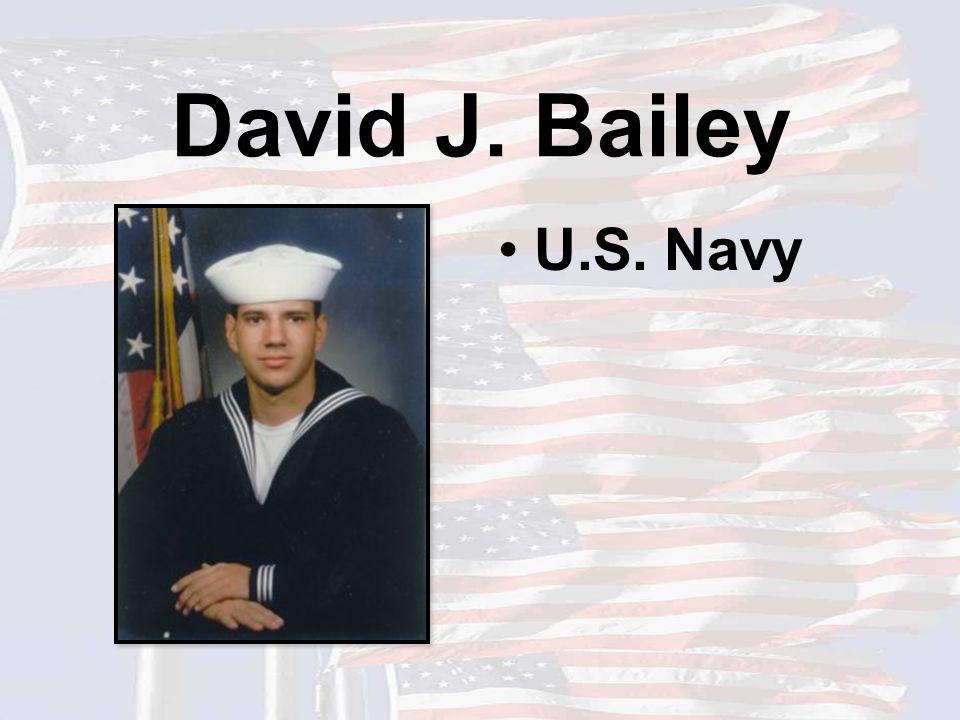 David J. Bailey U.S. Navy