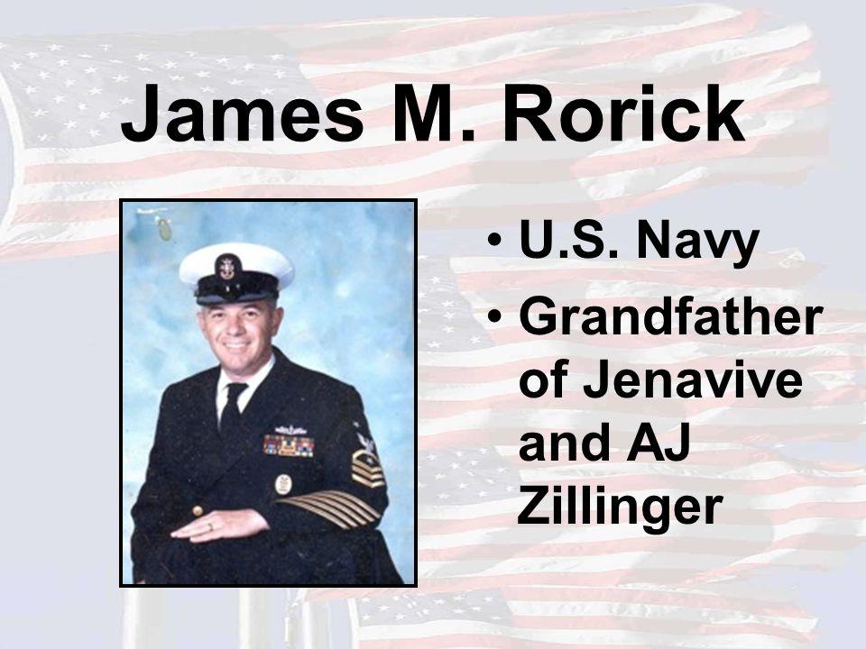 James M. Rorick U.S. Navy Grandfather of Jenavive and AJ Zillinger