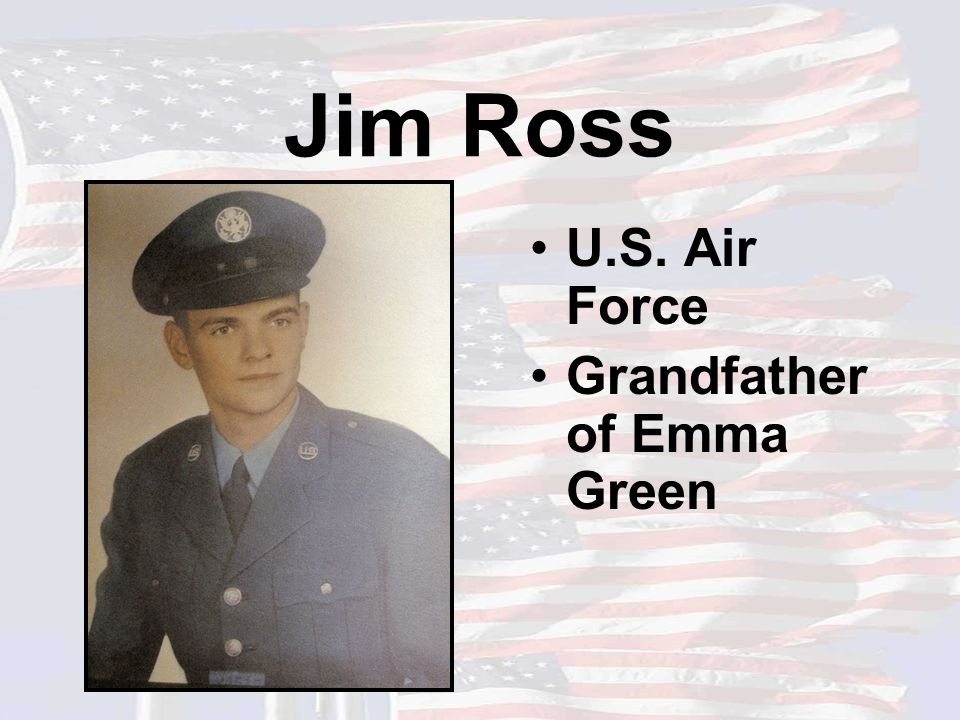 Jim Ross U.S. Air Force Grandfather of Emma Green