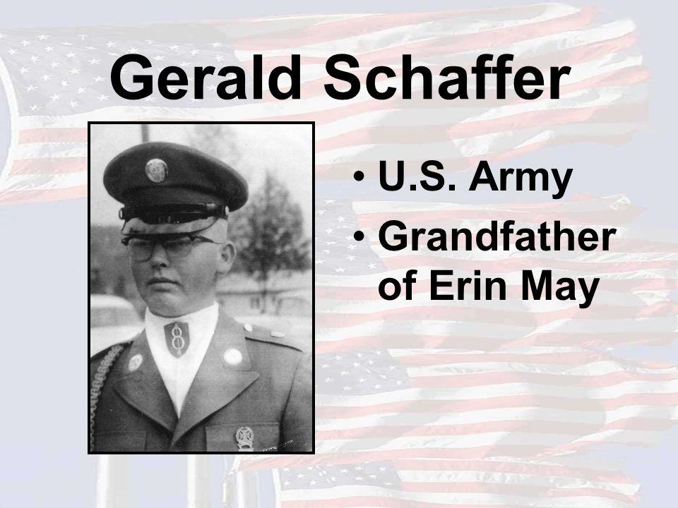 Gerald Schaffer U.S. Army Grandfather of Erin May