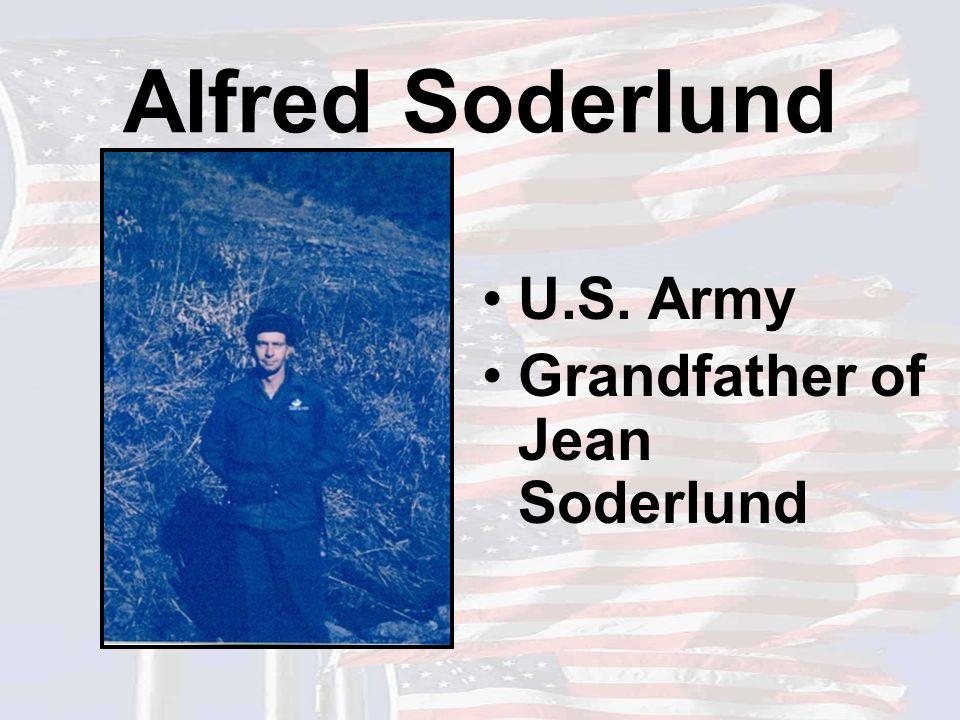 Alfred Soderlund U.S. Army Grandfather of Jean Soderlund