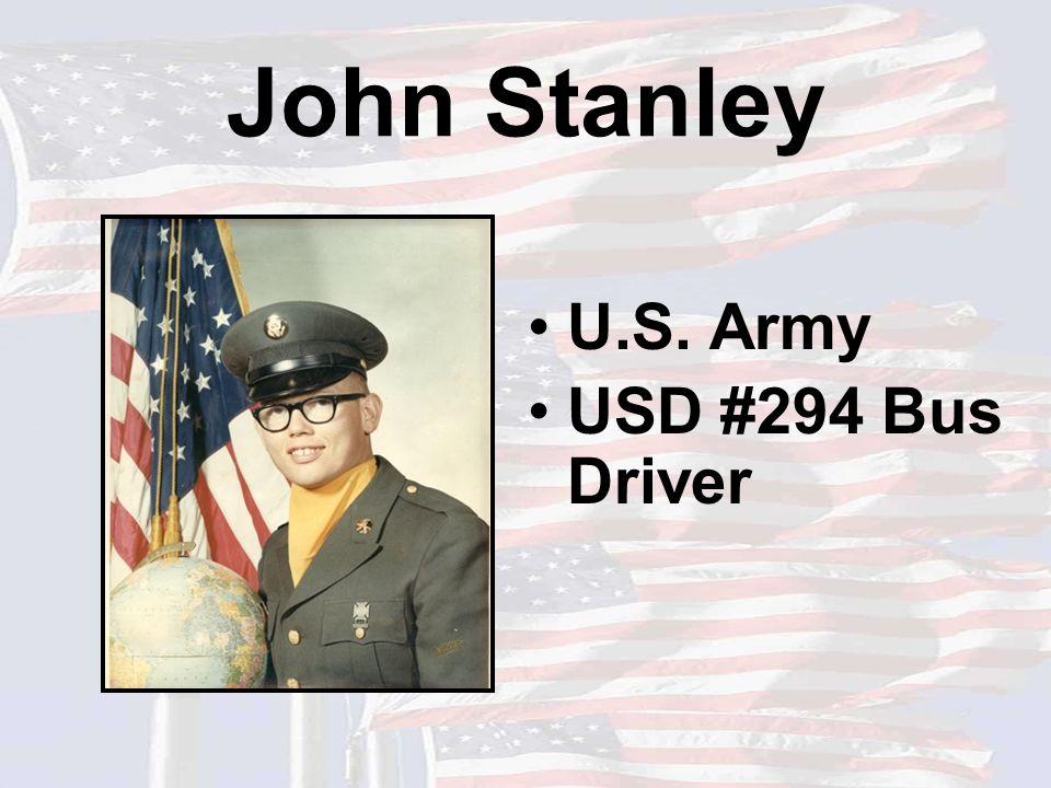 John Stanley U.S. Army USD #294 Bus Driver
