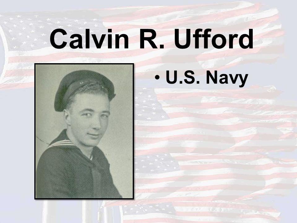 Calvin R. Ufford U.S. Navy