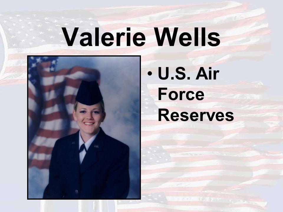 Valerie Wells U.S. Air Force Reserves