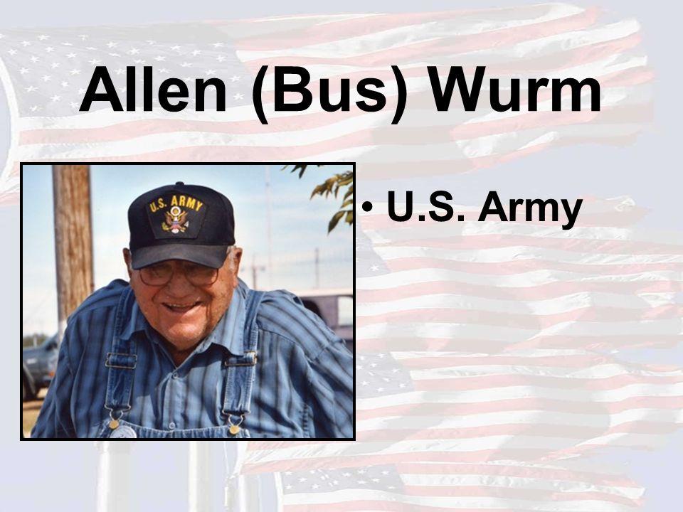Allen (Bus) Wurm U.S. Army