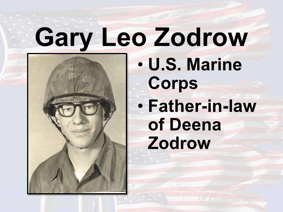Gary Leo Zodrow U.S. Marine Corps Father-in-law of Deena Zodrow