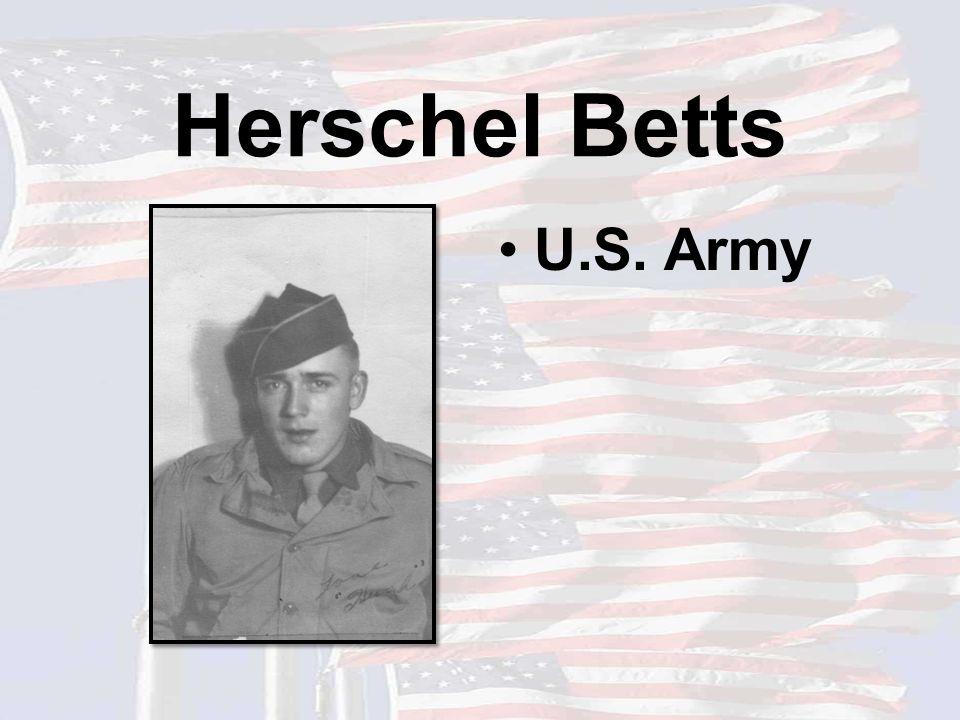 Herschel Betts U.S. Army